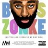 Boss Zonke(produced by Riky Rick)