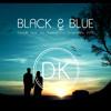Black & Blue - Ed Thomas x Chase & Status (DavidK ✌ Mix)