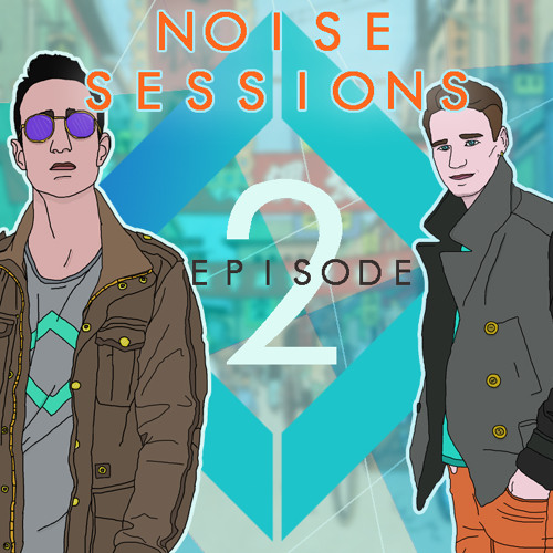Noise Sessions:  Episode 2