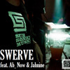 Swerve Saturdays 25 - 10 - 2014 Subsonic Special: Ab Now & Jahnine
