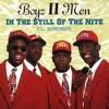 Boys To Men- In The Still of The Night-  Cover
