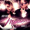 Mañana - Andy Rivera Ft Karol G (Prod. By Ovy)
