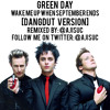 Green Day - Wake Me Up When September Ends [Dangdut Version by @ajisuc]
