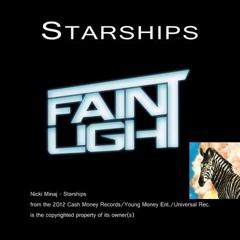 FAINTLIGHT - Starships (Nicki Minaj - Rock Cover)