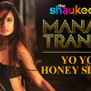 The Shaukeen - Manali Trance - Yo Yo Honey Singh - (DJ Sanju DJ Gaurav) UTG