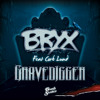 Bryx ft Corb Lund - Gravedigger (Preview Clip)