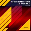 Wehbba & Christian Smith - Mutate