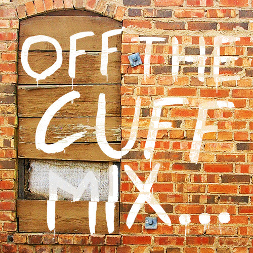 Chris Bayles - Off The Cuff Mix
