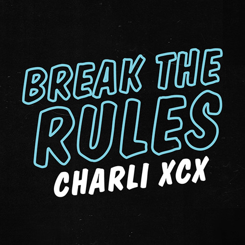 Charlie XCX - Break The Rules (Andreas Romanos Remix)