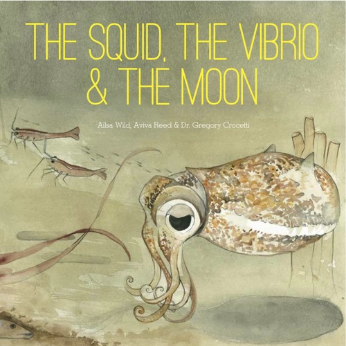 The Squid, The Vibrio & the Moon - The Audiobook