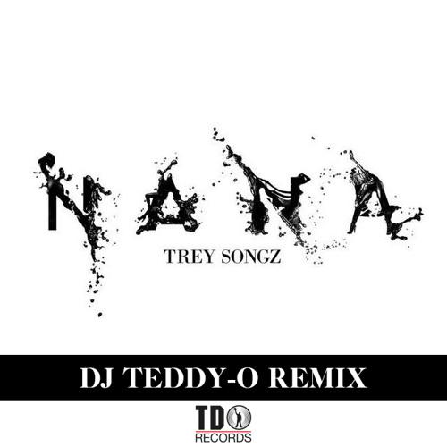 "Trey Songz - ""Na Na"" (DJ TEDDY-O RMX)"