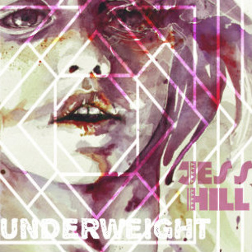 Underweight. Feat. Jess Hill