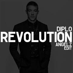Diplo - Revolution (ANGELZ Edit)