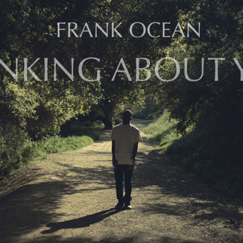 Frank Ocean-Thinking about you cover