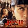 Hai Mera Dil (Josh)