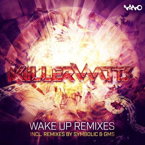 Killerwatts & Waio - Wake Up (Symbolic Remix) (Sample)