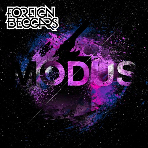 Foreign Beggars MODUS EP Out Now!