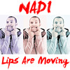 NADI - Lips Are Moving (Meghan Trainor Cover)