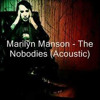The Nobodies - Marilyn Manson