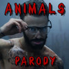 "Maroon 5 - ""Animals"" PARODY"