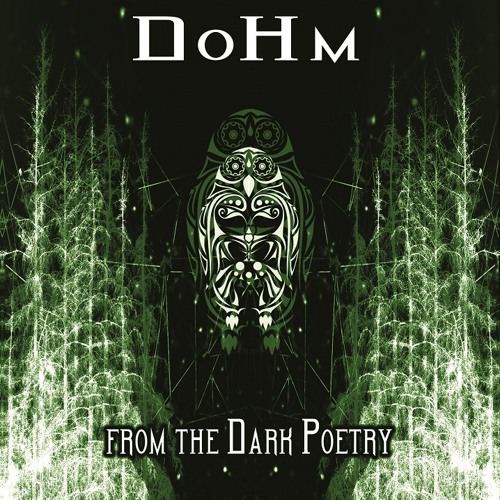 Dohm - From the dark poetry (OUT NOW!)