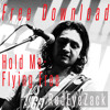 RedEyeZack - Hold Me - Flying Free (Free Download)