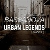 Bassanova  Ft. Freek Lohuis - Urban Legends (Pjanoo) [FREE DOWNLOAD]