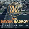 DJ SNS Feat. Davor Badrov - Dijelimo Sve Na Pola (Official HQ AUDIO 2014)
