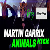 Martin Garrix Animals Kick 128bpm FREE DOWNLOAD