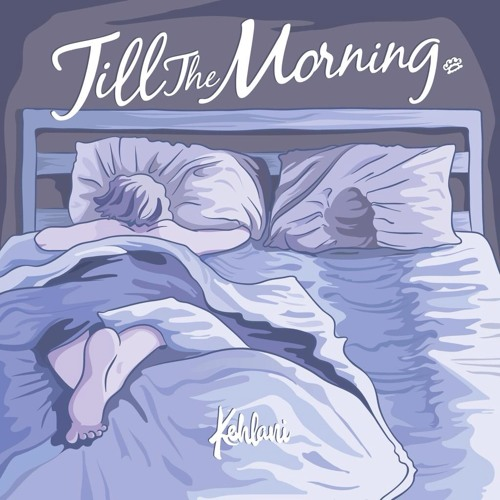 Til the Morning (prod. by Jahaan Sweet)