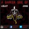 Track 3|Leejay|Jakus - Waves #DARKERSIDE EP** FREE DOWNLOAD**
