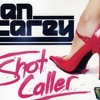 Shot Caller  (Ian Carey) Spirit of London