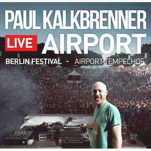 Paul Kalkbrenner - Live @ Berlin Festival - Airport Tempelhof | Free Download