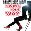 Flex Nitro X Mirror X Nu5en5e - Swing My Way