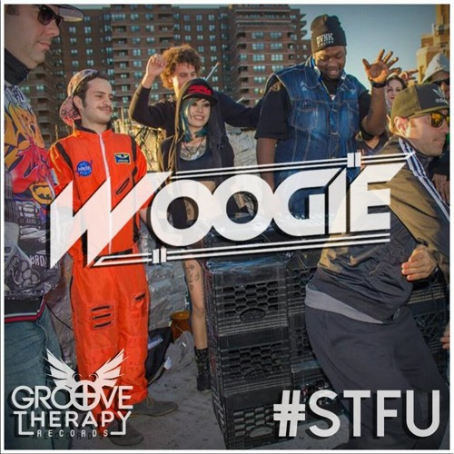 Woogie - #STFU  * Out 11/6 exclusively on Beatport *