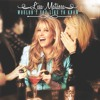 Wouldn't You Like To Know (Lisa Matassa, Don Rollins, Jody Gray)