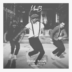 Fine China (Memeb Remix) by Chris Brown