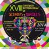 XVIII Concurso Internacional de Globos y Faroles de Papel de China.