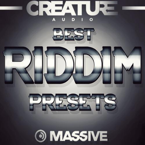 Best Riddim Presets