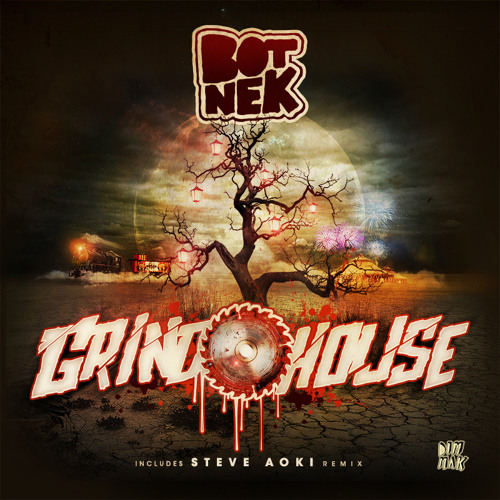 Botnek - Grindhouse (Steve Aoki Remix)