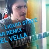 LIQUID STATE (MUSE) Guitar Remix Sanel Vella Cover (DOWNLOAD IN THE DESCRIPTION)