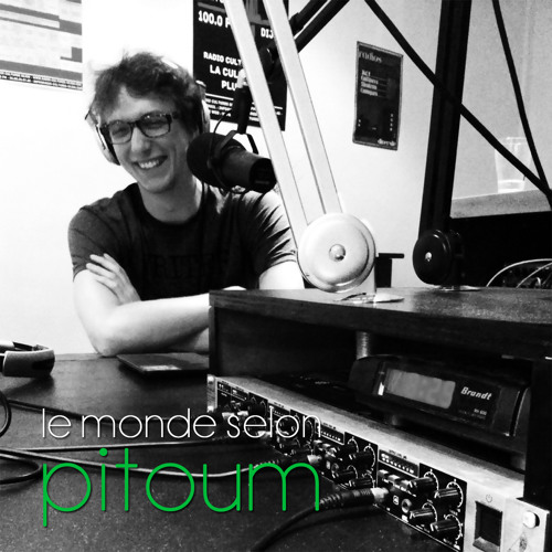 Le monde selon Pitoum (Radio Campus Paris)