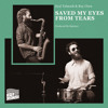 Eyal Talmudi + Roy Chen - Saved My Eyes From Tears - 09 Number 4