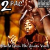 2Pac - Tha Mind Of A Bad Boy (feat. Dee Tha Mad Bitch)(Original Version)
