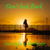 John Styles & Matt Baker - Don't look Back (Please read describtion)