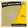 Kitty, Daisy & Lewis 'Baby Bye Bye'