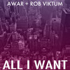 AWAR - All I Want - (Produced by Rob Viktum) free download