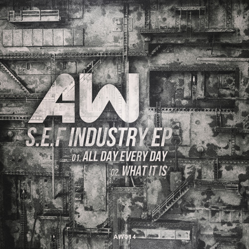 S.E.F - All Day Every Day