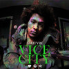 Vice City (prod. by Hippie Sabotage & Chase Moore)
