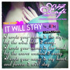 IT WILL STAY (My True Story) By  B7H